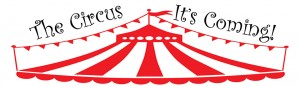 The Circus - It's Coming!